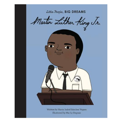 Little People Big Dreams: Martin Luther King JR