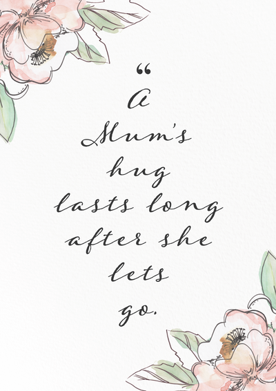 "TLPS - Art Print - ""A Mum's Hug"" Quote Floral Print"