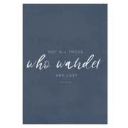 TLPS - 'Not all those who wander are lost' art print