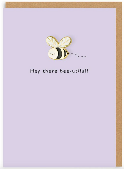 Ohh Deer - 'Hey there bee-utiful' Bee Enamel Pin Greetings Card