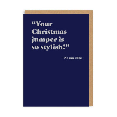 Ohh Deer -  Your Christmas Jumper is So Stylish Greeting Card