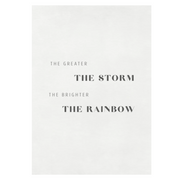 TLPS - 'The Greater the Storm, The Brighter the Rainbow' art print