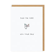 Ohh Deer - 'Push The Cake Into Your Face' Greetings Card