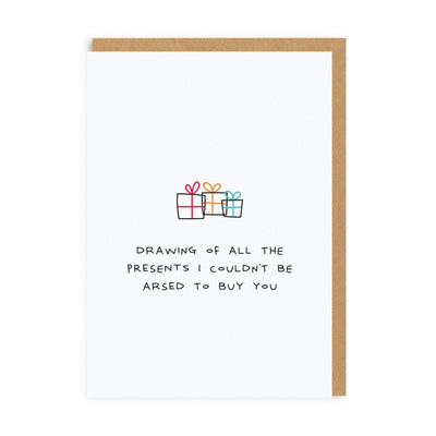 Ohh Deer - 'Presents I Couldn't Be Arsed To Buy You' Greetings Card