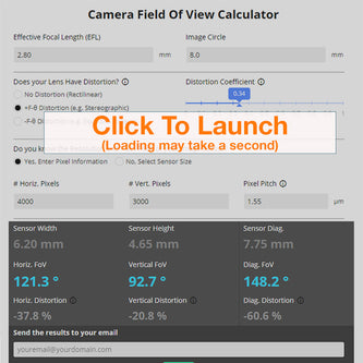 An Advanced Camera Field of View Calculator for Engineers and Camera Design. The Calculator includes Lens EFL, Distortion, and Sensor Information. FoV Calculator.