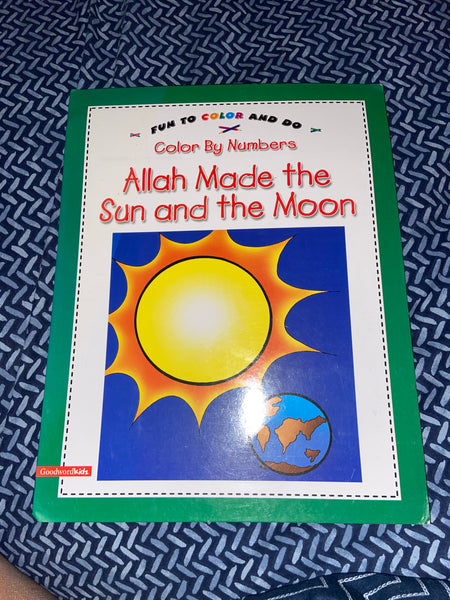 Allah Made the Sun and the Moon