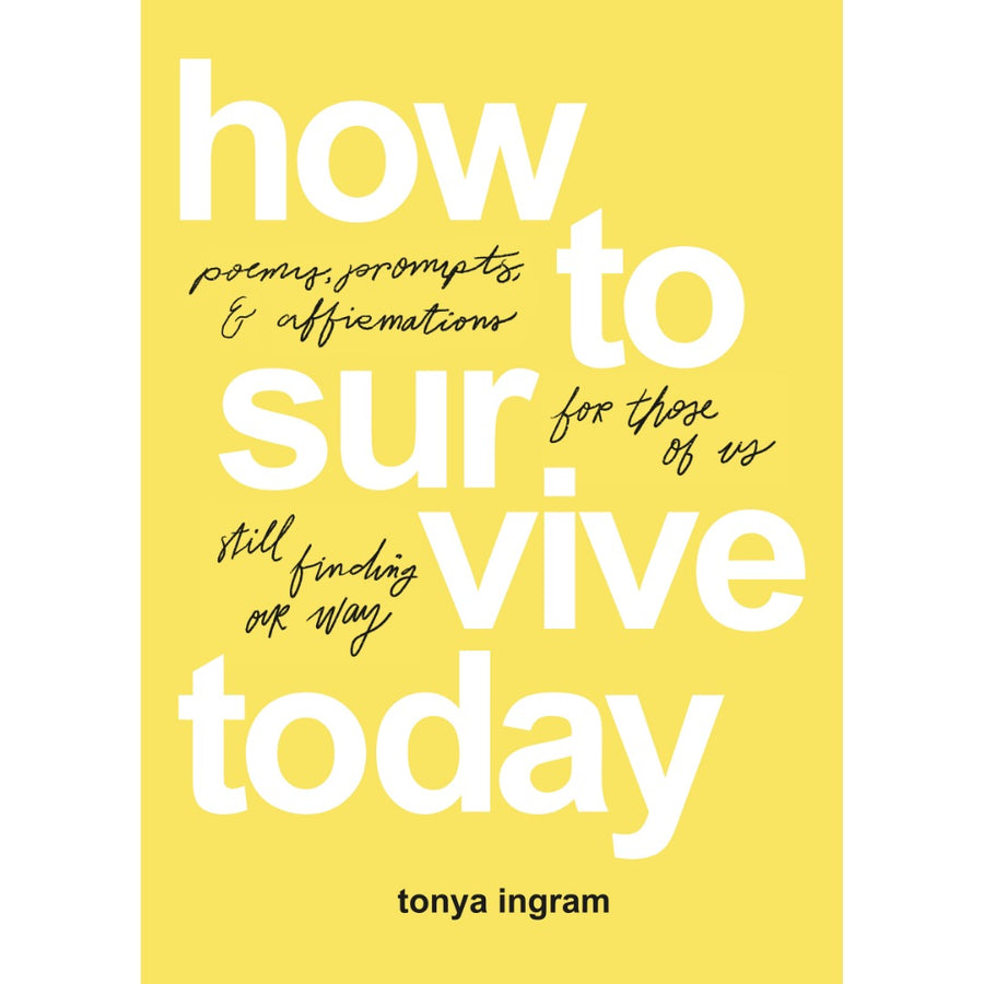 How To Survive Today