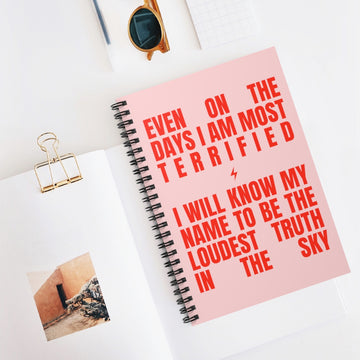 Notebook Pink & Red [even on the days i am most terrified, i will know my name to be the loudest truth in the sky]