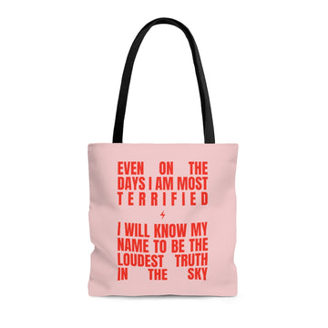 Tote Pink & Red [even on the days i am most terrified, i will know my name to be the loudest truth in the sky]