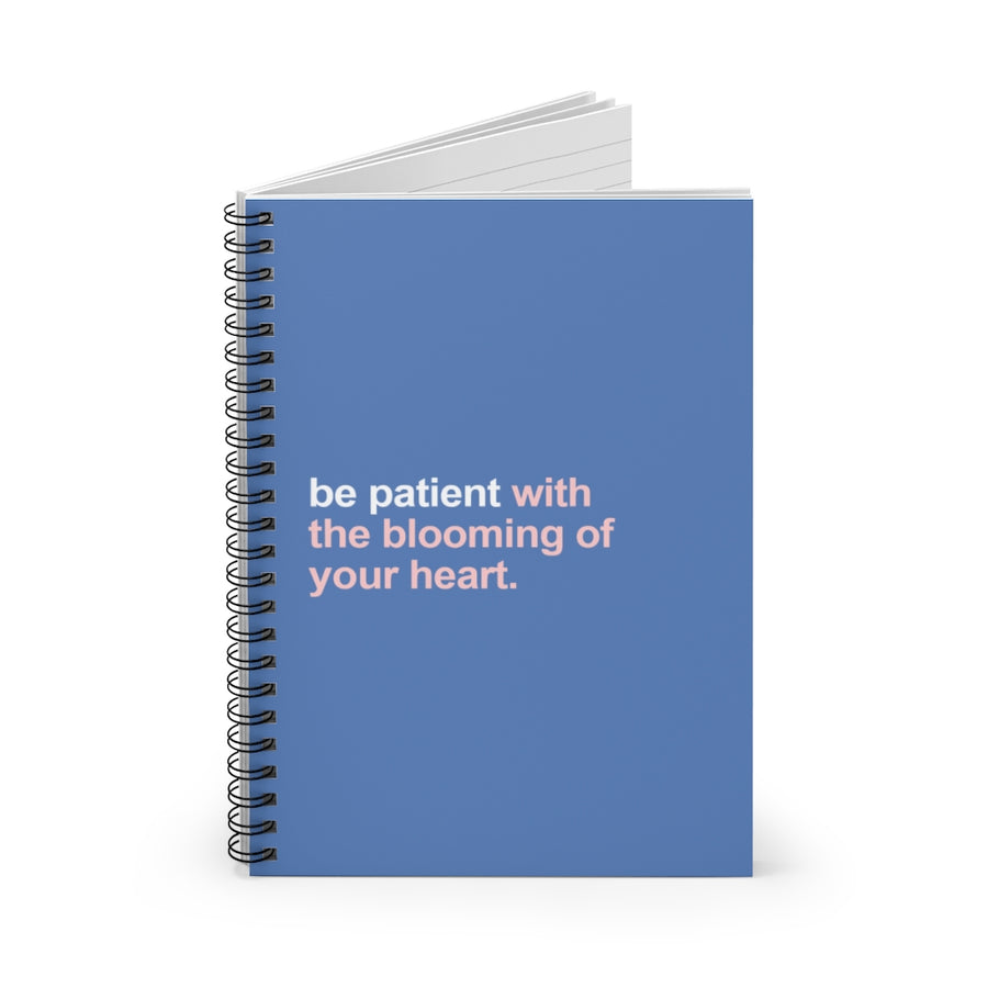 Spiral Notebook [ Be patient with the blooming of your heart ]