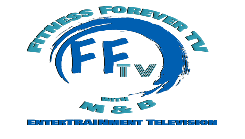 Launching Fitness Forever TV with M & B - Episode 0