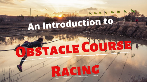 Introduction to Obstacle Course Racing - S1E1