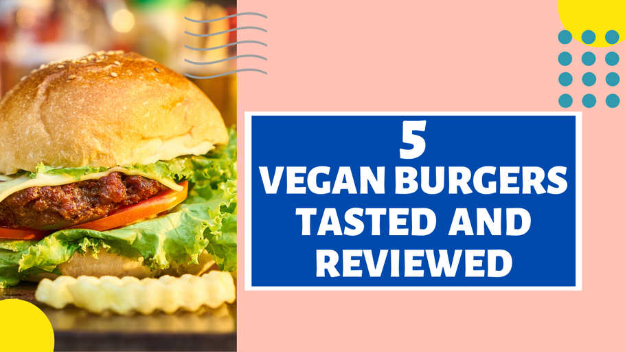5 Vegan Burgers to Help Transition to a Plant Based Lifestyle - S1E22