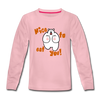 Nice to eat you - Kinder Langarmshirt - Hellrosa