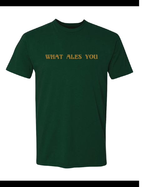 What Ales You Tshirt 2019 Forest Green