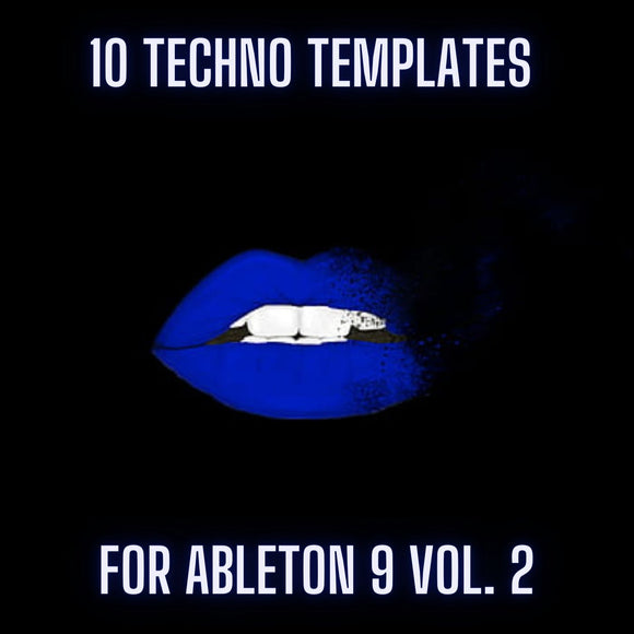 10 Techno Templates For Ableton 9 Vol. 2
