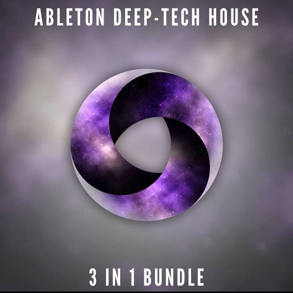 Ableton Deep-Tech House Bundle (3 in 1)