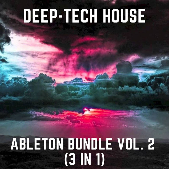 Ableton Deep-Tech House Bundle Vol. 2 (3 in 1)