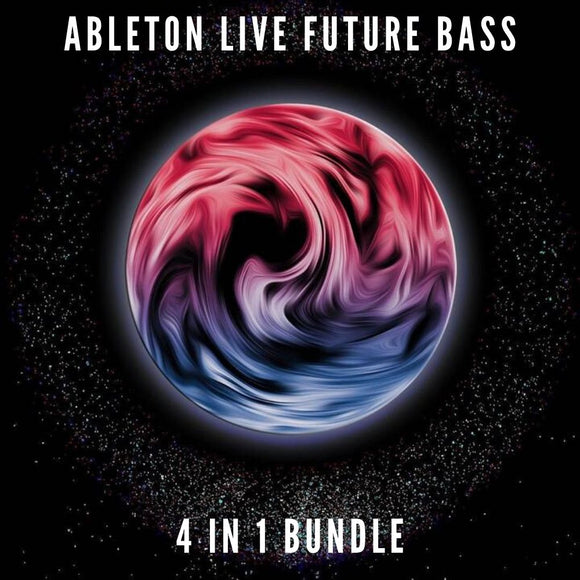 4 Ableton Live Future Bass Templates