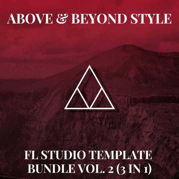 Above & Beyond Style Trance FL Studio Template Bundle Vol. 2 (3 in 1)