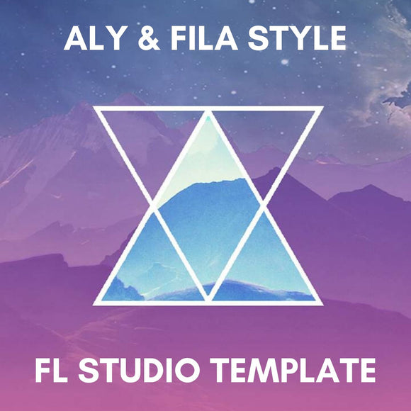 Aly & Fila Style Trance Fl Studio Template Bundle (3 in 1)