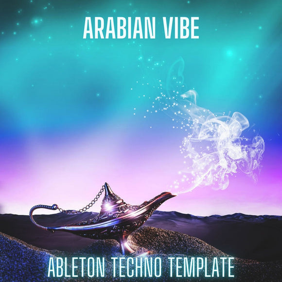 Arabian Vibe - Ableton Live Melodic Techno Template + Darbuka Sample Pack