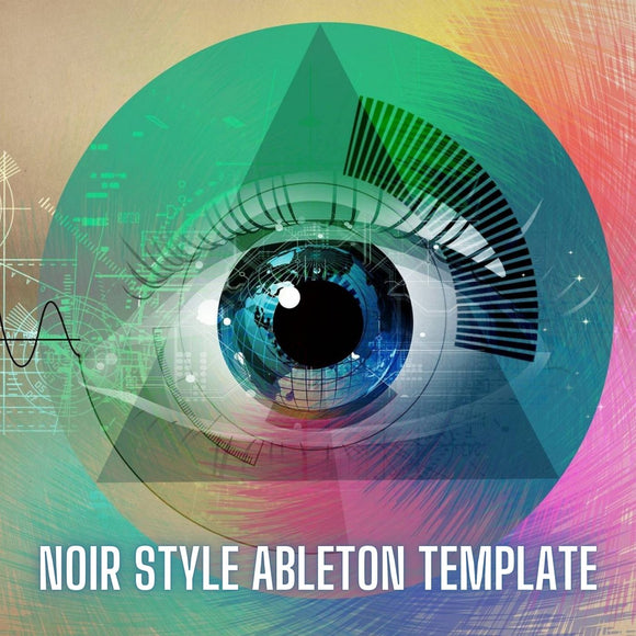 Noir Style Ableton Live Techno Template by Innovation Sounds (Only Ableton Live Plugins)
