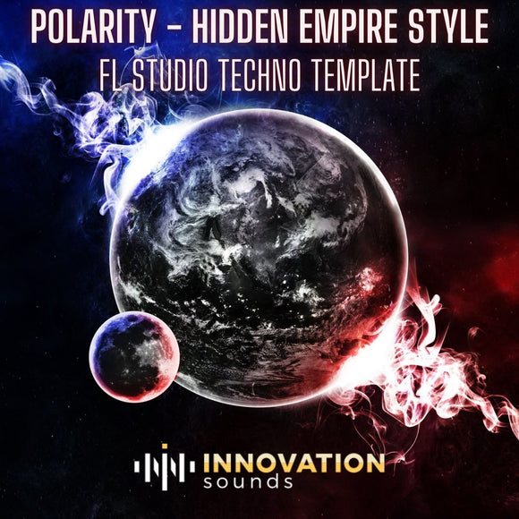 Polarity - Hidden Empire Style FL Studio Techno Template