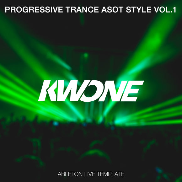 Progressive Trance ASOT Style Vol. 1 Ableton Live Template by KWONE