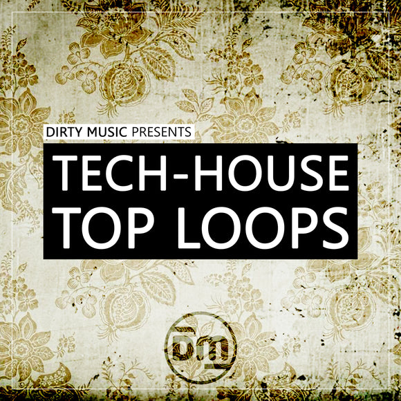 Tech House Top Loops Sample Pack by Dirty Music