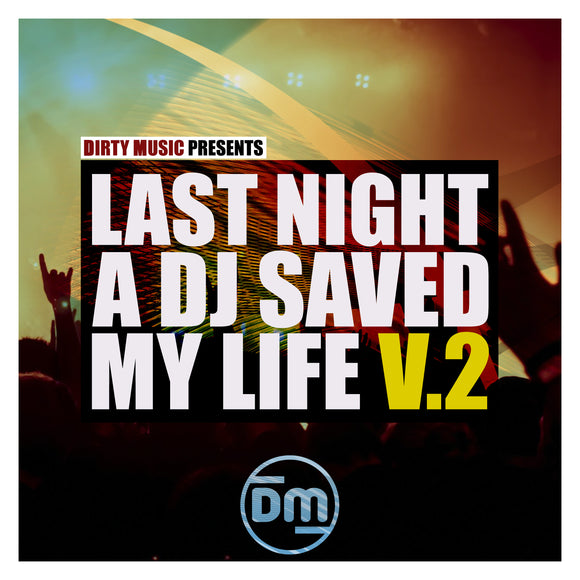 Last Night A DJ Saved My Life Vol. 2 Techno & Tech House Sample Pack