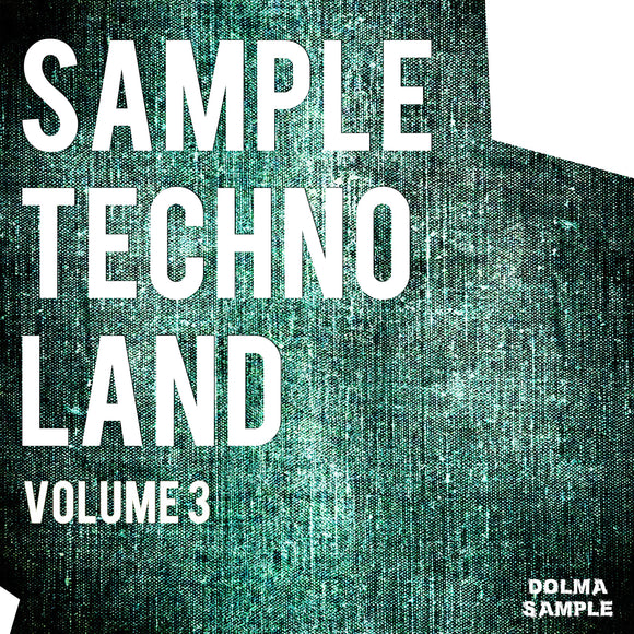 Dolma Loops: Sample Techno Land Vol. 3