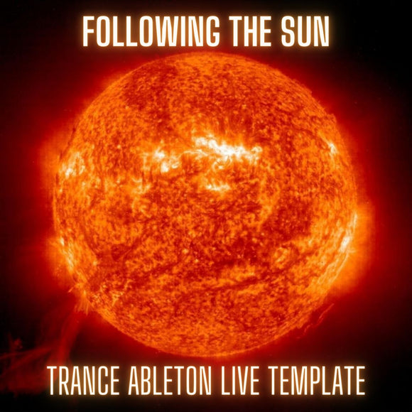 Following The Sun - Uplifting Trance Ableton Live Template Vol. 1 by Tau-Rine