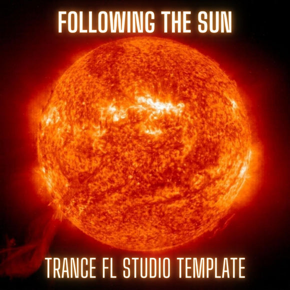 Following The Sun - Uplifting Trance FL Studio Template Vol. 1 by Tau-Rine