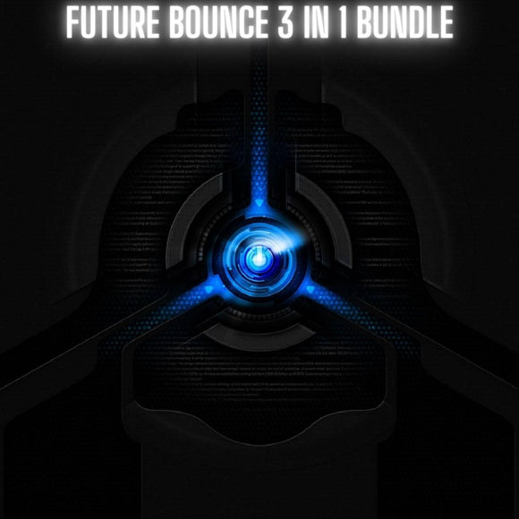 Future Bounce 3 in 1 Bundle By BVDSHEDV (DawFiles)