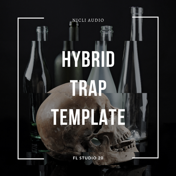 Hybrid Trap FL Studio 20 Template