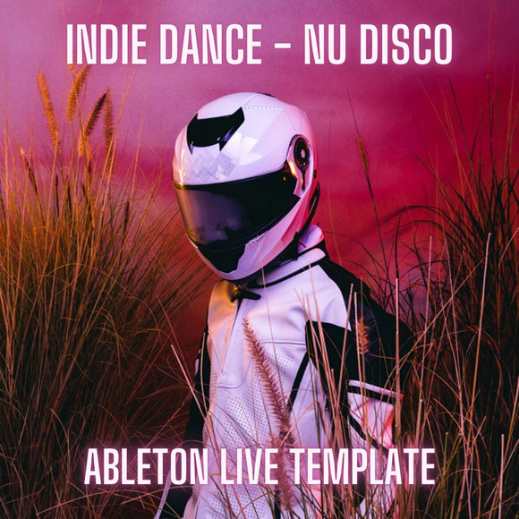 Indie Dance / Nu Disco - Hotsince 82, Purple Disco, Machine Style Ableton Template