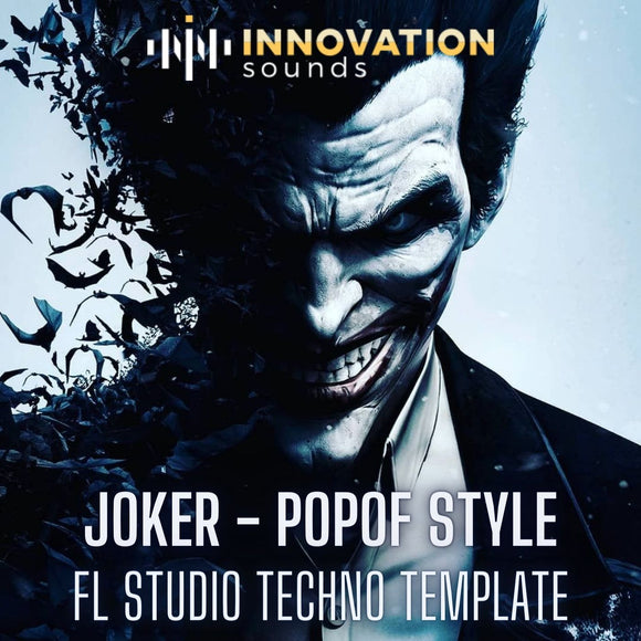 Joker - Popof Style FL Studio Techno Template