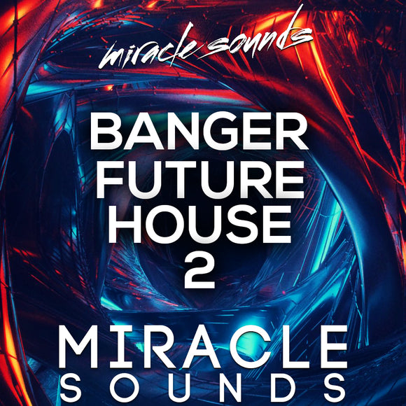 BANGER Future House 2 Sample Pack