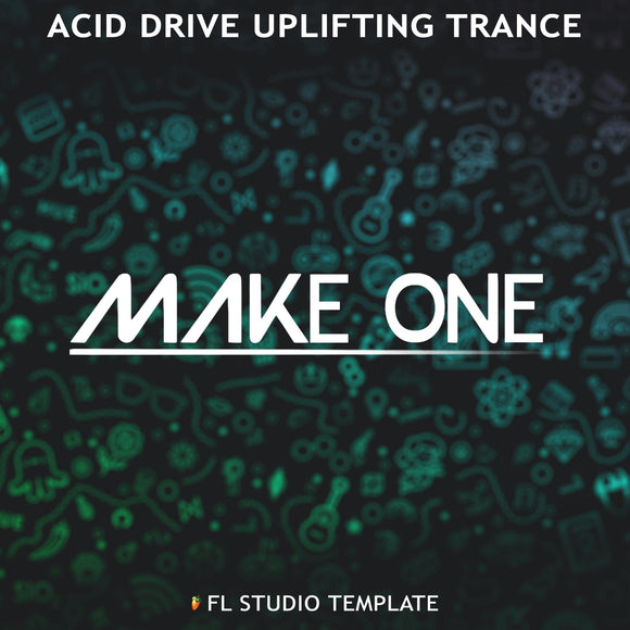 Acid Drive Uplifting Trance FL Studio Template by Make One