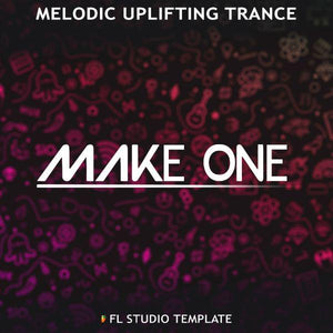 Melodic Uplifting Trance FL Studio Template by Make One