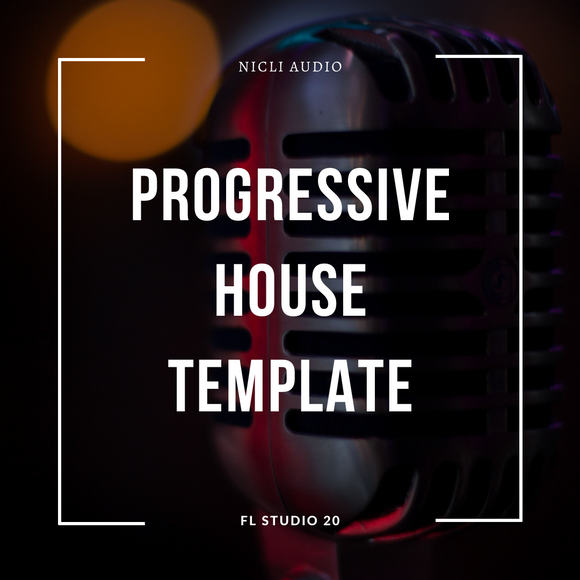 Progressive House FL Studio 20 Template