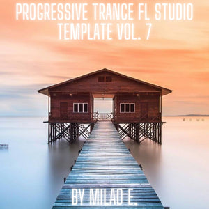 Progressive Trance FL Studio Template Vol. 7 By Milad E.