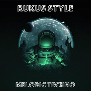 RUKUS Style Melodic Techno - Ableton Live Template