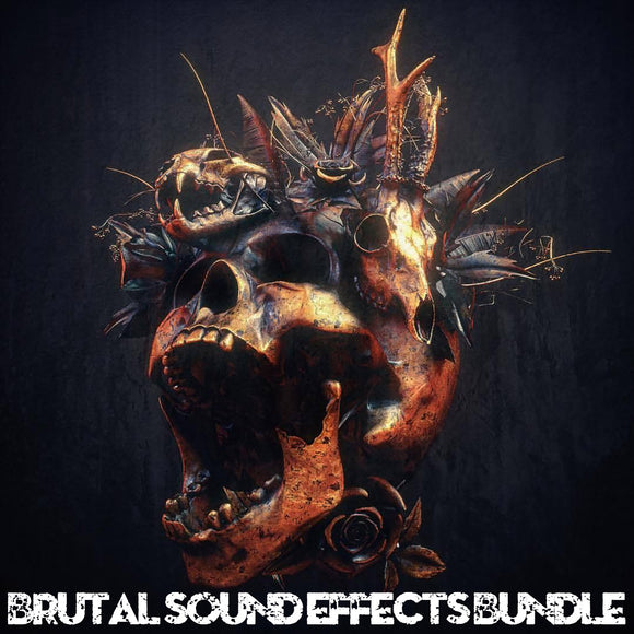 Brutal Sound Effects Bundle Sample Pack