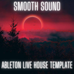 Smooth Sound - Ableton Live House Template By Daneel Dox
