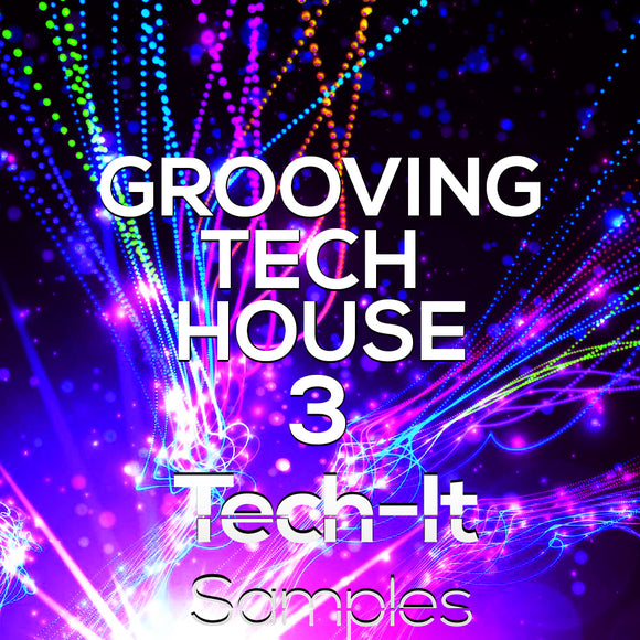 Grooving Tech House 3 Sample Pack