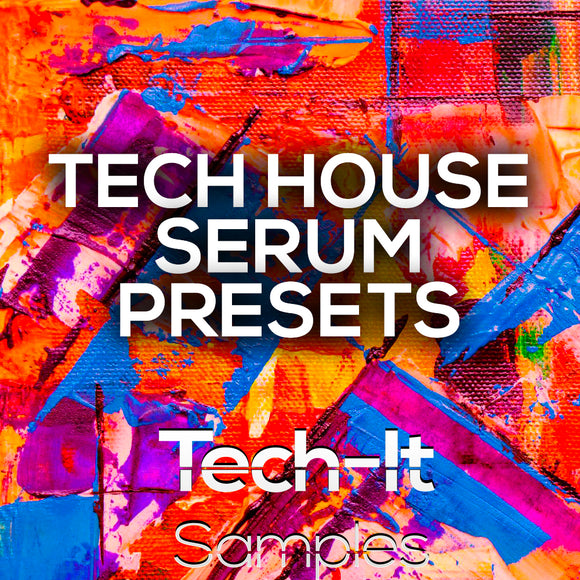 Tech House Serum Presets