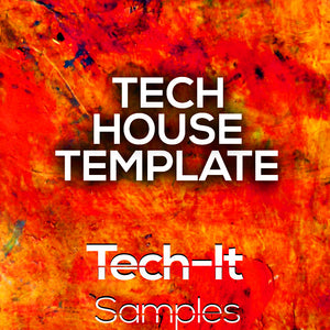 Tech House FL Studio Template by Tech-It Samples