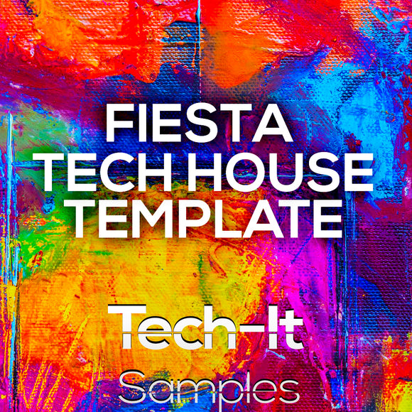 Fiesta - Toolroom Style FL Studio Tech House Template by Tech - It Samples